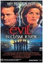 Dotek zla (Evil in Clear River)