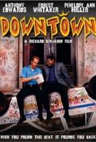 Drsná čtvrť (Downtown)