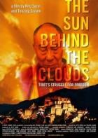 Slunce za mraky - boj Tibeťanů za svobodu (The Sun Behind the Clouds: Tibet's Struggle for Freedom)