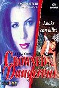 Krev na koruně (Crowned And Dangerous)