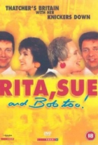 Rita, Sue a také Bob (Rita, Sue and Bob Too!)