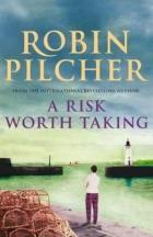 Robin Pilcher: Neznámá úskalí (A Risk Worth Taking)