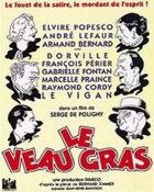 Tučné tele (Le veau gras)