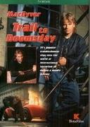 MacGyver: Cesta do zkázy (MacGyver: Trail to Doomsday)