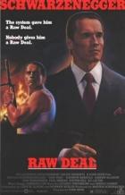 Špinavá dohoda (Raw Deal)