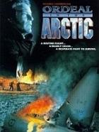 Havárie v Arktidě (Ordeal in the Arctic)