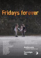 Fridays forever