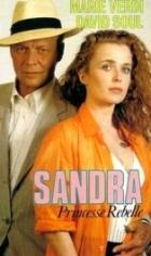 Sandra, princezna rebelka