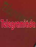 Telegramiáda - 3. díl (Telegramiáda)