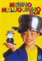 Praštěný kluk (Menino Maluqinho)