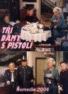 Tři dámy s pistolí