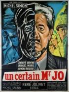 Jistý pan Jo (Un certain Monsieur Jo)