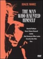 Muž, který pronásledoval sám sebe (The Man Who Haunted Himself)