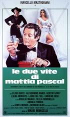 Dva životy Matyáše Pascala (Le due vite di Mattia Pascal)