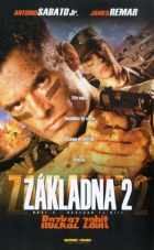 Základna 2: Rozkaz zabít (The Base II - Charged to Kill)