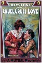 Chaplin obětí nešťastné lásky (Cruel, Cruel Love)