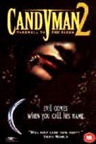 Candyman 2 (Candyman: Farevel To The Flesh)
