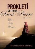 Prokletí ostrova Saint-Pierre (La Veuve de Saint-Pierre)