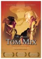 Drahý Tome Mixi (Mi querido Tom Mix)