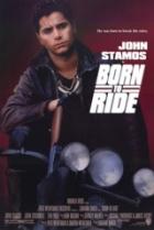 Zrozen k jízdě (Born To Ride)