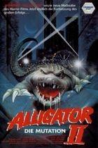 Aligátor 2: Mutace (Alligator II: The Mutation)