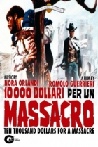 10,000 dollari per un massacro