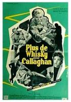 Ještě jednu whisky pro Callaghana (Plus de whisky pour Callaghan)