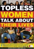 Obnažené ženy mluví o svém životě (Topless Women Talk About Their Lives)
