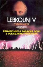 Lebkouni V: Tisíciletí (Alien Nation: Millenium)