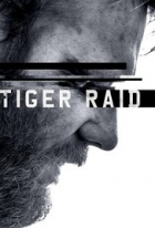 Útok šelem (Tiger Raid)