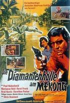 Diamantové peklo v Mekongu (Die Diamantenhölle am Mekong)