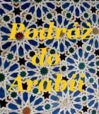 Podróż do Arabii