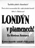 Londýn v plamenech (The Glorious Adventure)