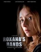 Roxaniny ruce (Les mains de Roxana)