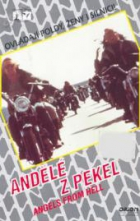 Andělé z pekel (Angels From Hell)