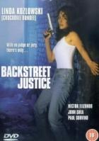 Podivná spravedlnost (Backstreet Justice)