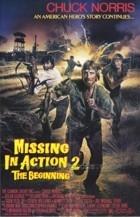 Nezvěstní v boji 2 (Missing in Action 2: The Beginning)