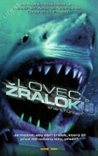 Lovec žraloků (Shark hunter)