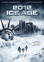 2012: Doba ledová (2012: Ice Age)