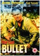 Poslední kulka (The Last Bullet)