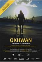 Okhwan: Nemožné je možné (Okhwan na ceste za slobodou)