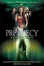 Proroctví: Zrada (The Prophecy: Forsaken)