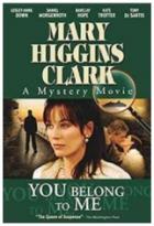 Zločiny podle Mary Higgins Clarkové: Patříš jenom mně