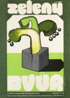 Zelený dvůr (Égigérő fű)