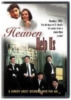 Bůh nám pomáhej (Heaven Help Us)