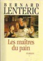 Tajemství pekařského mistra (Les maîtres du pain)