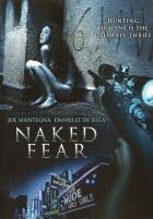 Nahá kořist (Naked Fear)