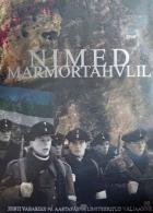 Jména v mramoru (Nimed Marmortahvlil)