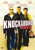 Flákači (Knockaround Guys)