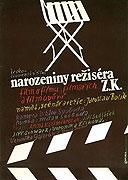 Narozeniny režiséra Z.K.